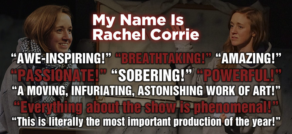 My Name Is Rachel Corrie